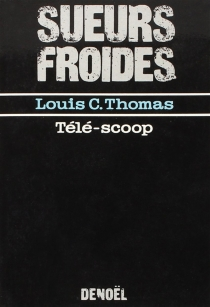 Télé-scoop - Louis C. Thomas