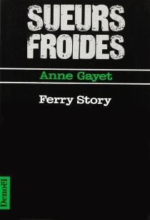 Ferry story - AnneGayet