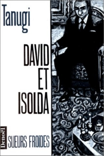 David et Isolda - Gilbert Tanugi