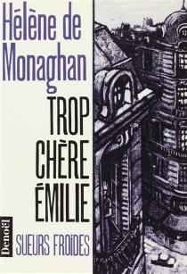 Trop chère Emilie - Hélène deMonaghan