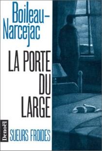 La Porte du large - PierreBoileau