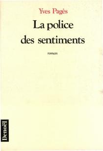 La police des sentiments - YvesPagès