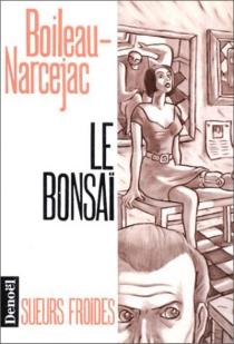 Le Bonsaï - PierreBoileau
