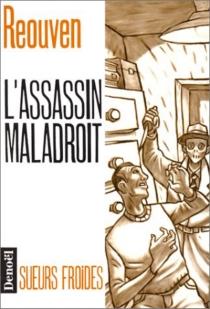L'Assassin maladroit - RenéRéouven