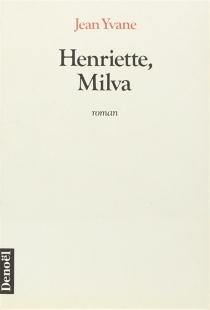 Henriette, Milva - JeanYvane