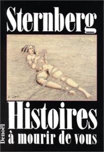 Histoires à mourir de vous - JacquesSternberg