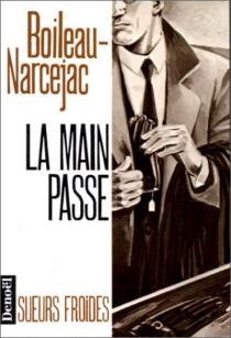 La Main passe - PierreBoileau