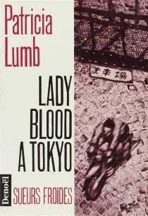 Lady Blood à Tokyo - PatriciaLumb