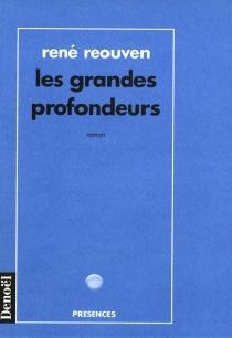 Les Grandes profondeurs - RenéRéouven