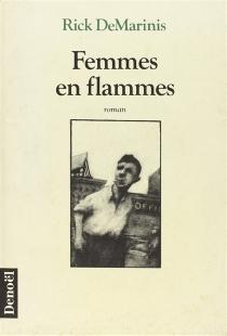 Femmes en flammes - RickDeMarinis