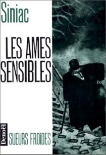 Les Ames sensibles - PierreSiniac
