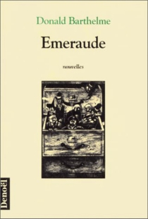 Emeraude - Donald Barthelme
