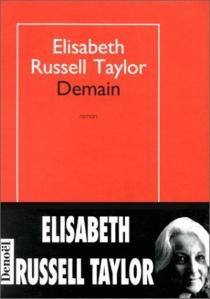 Demain - Elisabeth RusselTaylor