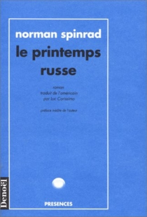 Le Printemps russe - Norman Spinrad