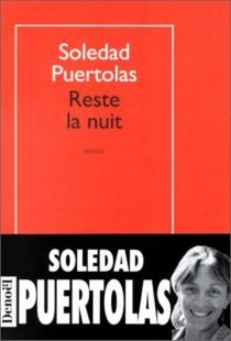 Reste la nuit - SoledadPuértolas