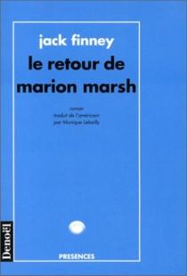 Le Retour de Marion Marsh - JackFinney