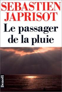 Le Passager de la pluie - SébastienJaprisot