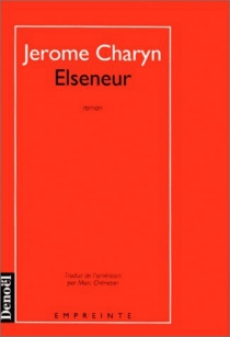Elseneur - Jerome Charyn