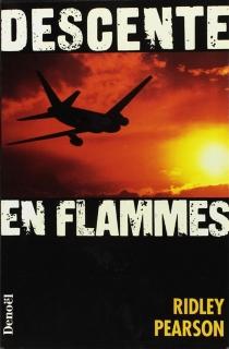 Descente en flammes - RidleyPearson