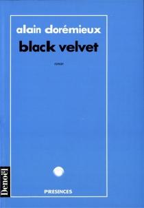 Black velvet - AlainDorémieux