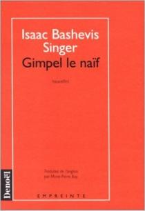 Gimpel le naïf - Isaac BashevisSinger