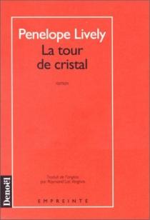 La Tour de cristal - PenelopeLively