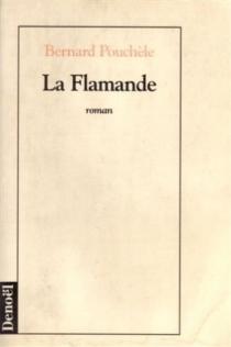 La flamande - BernardPouchèle