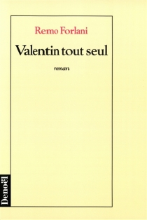 Valentin tout seul - RemoForlani