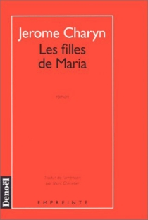 Les filles de Maria - JeromeCharyn