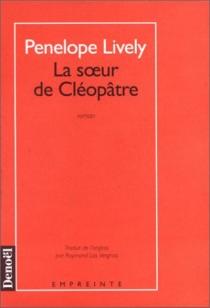 La soeur de Cléopâtre - PenelopeLively