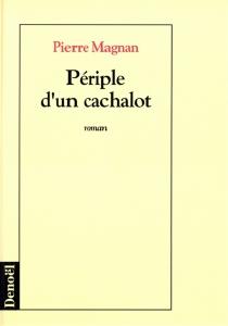 Périple d'un cachalot - PierreMagnan