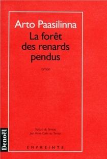 La Forêt des renards pendus - ArtoPaasilinna