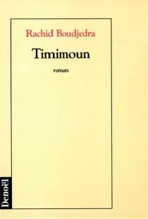 Timimoun - RachidBoudjedra