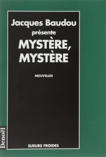 Mystère, mystère -