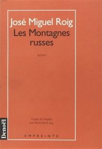 Les Montagnes russes - José MiguelRoig