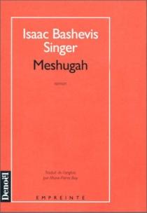 Meshugah - Isaac BashevisSinger