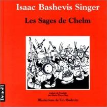 Les Sages de Chelm - Isaac BashevisSinger