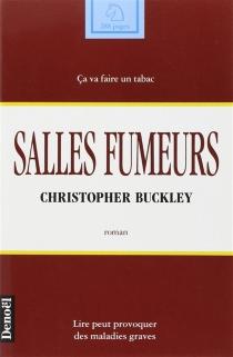 Salles fumeurs - ChristopherBuckley
