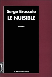 Le Nuisible - Serge Brussolo
