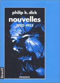 Nouvelles - Philip Kindred Dick