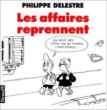 Les affaires reprennent - PhilippeDelestre