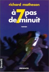 A sept pas de minuit - RichardMatheson