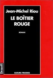 Le boitier rouge - Jean-MichelRiou