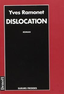Dislocation - YvesRamonet