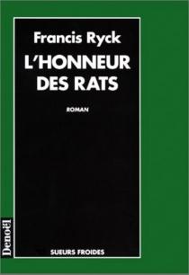 L'honneur des rats - FrancisRyck