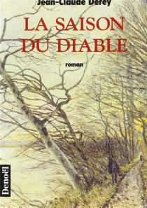 La saison du diable - Jean-ClaudeDerey
