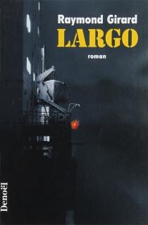 Largo - RaymondGirard