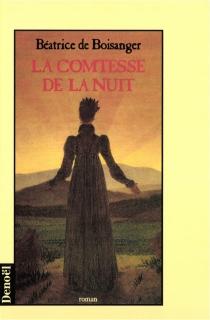 La comtesse de la nuit - Béatrice deBoisanger