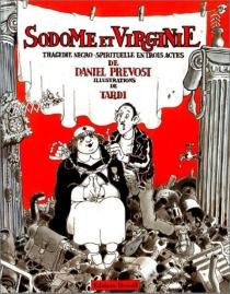 Sodome et Virginie - DanielPrévost