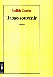 Tabac-souvenir - JudithCarraz